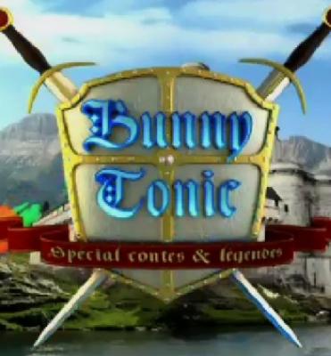 Bunny Tonic, spéciale Contes et Légendes