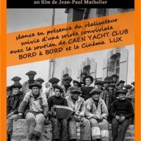 «Hommes de misaine» projeté au Lux à Caen – le 10 janvier à 18h30